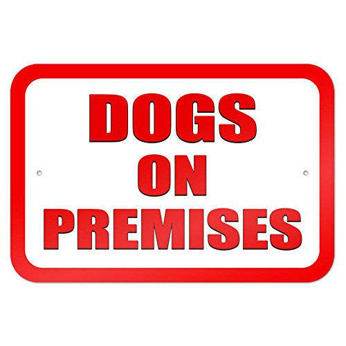 "Dogs on Premises 9"" x 6"" Metal Sign"