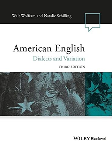 American English: Dialects and Variation (Language in Society) (Vault Walt)