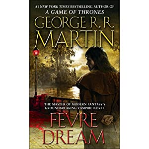 Fevre Dream Hörbuch