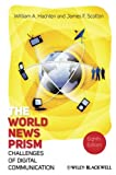 img - for The World News Prism: Challenges of Digital Communication book / textbook / text book