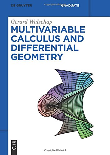 Download Multivariable Calculus And Differential Geometry