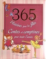 365 histoires pour les filles : Contes et comptines pour toute l'année