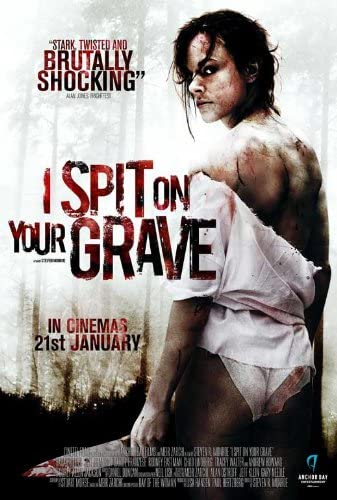 I Spit On Your Grave 2010 movie poster