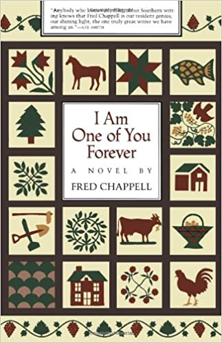I Am One of You Forever: A Novel: Fred Chappell: 9780807114100