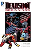 Deadshot: Beginnings, John Ostrander and Kim Yale, 1401242987