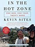 img - for In the Hot Zone: One Man, One Year, Twenty Wars book / textbook / text book