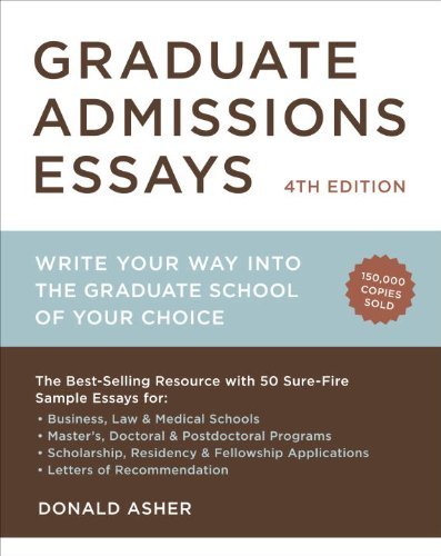 Pdf Education Graduate Admissions Essays, Fourth Edition: Write Your Way into the Graduate School of Your Choice (Graduate Admissions Essays: Write Your Way Into the)