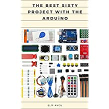 THE BEST SIXTY PROJECT WITH THE ARDUiNO