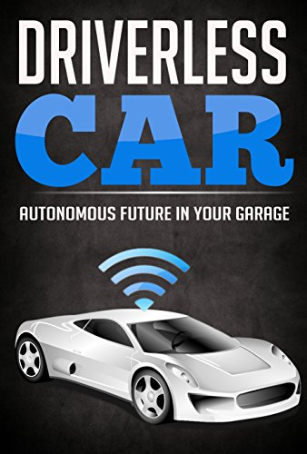 Autonomous Car Vehicles Technology: Driverless Future In