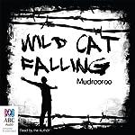 Wild Cat Falling |  Mudrooroo
