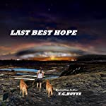 Last Best Hope | T.C. Butts