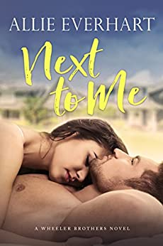Next to Me by [Everhart, Allie]