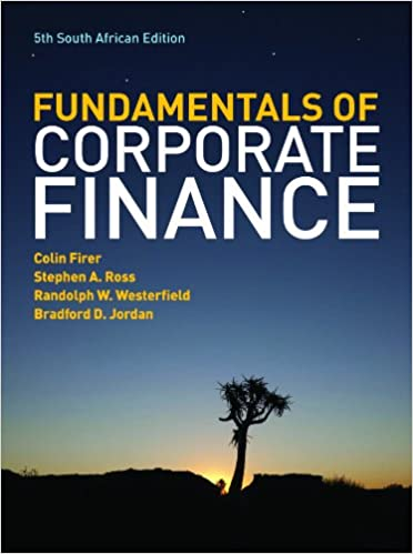The fundamentals of corporate finance south african edition colin the fundamentals of corporate finance south african edition colin firer stephen a ross randolph w westerfield bradford d jordan 9780077134525 fandeluxe Images
