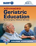 img - for Advanced Geriatric Education for Emergency Medical Services Course Workbook book / textbook / text book