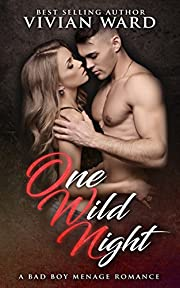 One Wild Night (A MFMM Ménage Romance)