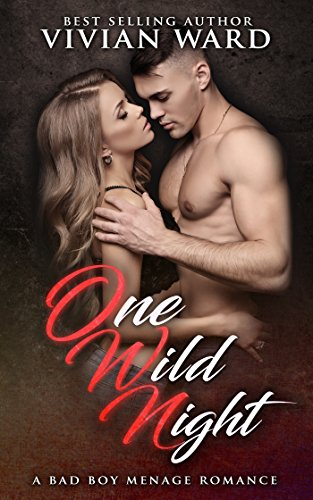One Wild Night (A MFMM Ménage Romance) by [Ward, Vivian]