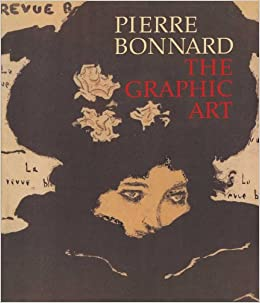 Pierre Bonnard: The Graphic Art