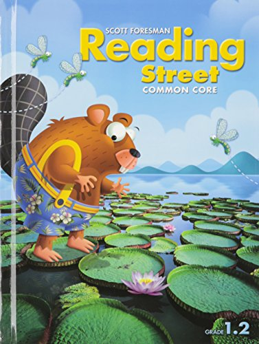 READING 2013 COMMON CORE STUDENT EDITON GRADE 1.2