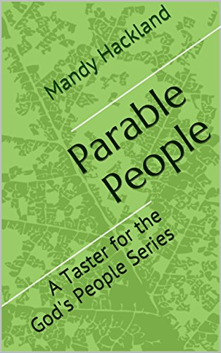Parable People: A Taster for the God's People Series by [Hackland, Mandy]