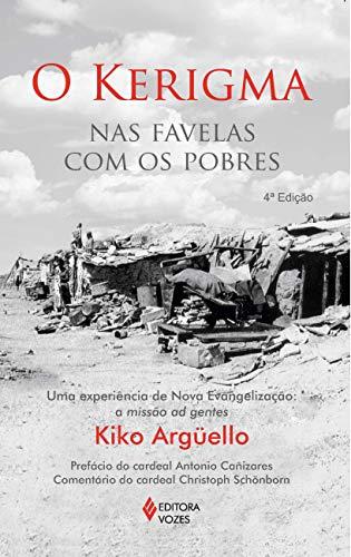 Kerigma nas favelas com os pobres: Uma experiência de nova evangelização: a missão ad gentes