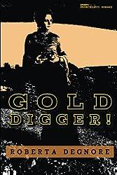Gold Digger!