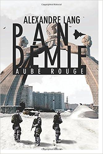 Pandemie, Aube Rouge 2016