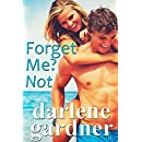 Forget Me? Not (A Romantic Comedy)