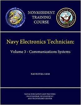 Navy Electronics Technician: Volume 3 - Communications Systems