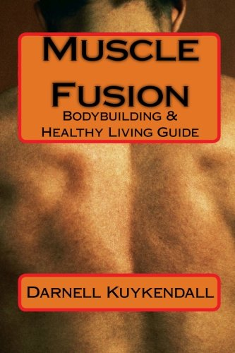 Muscle Fusion: Bodybuilding & Healthy Living Guide