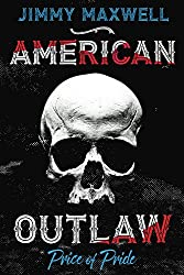 American Outlaw: Price of Pride