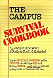 The Campus Survival Cookbook, Joelyn S. Gilchrist and Jacqueline Wood, 0688050301