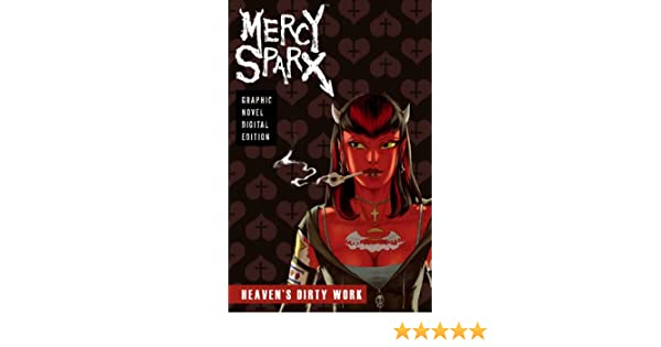 Mercy Sparx - Heavens Dirty Work (Graphic Novel)