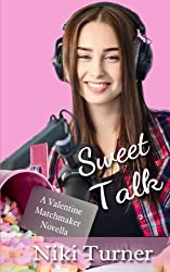 Sweet Talk (Valentine Matchmaker)