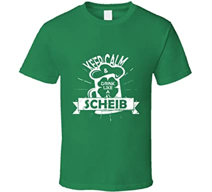 SHAMBLES TEES Keep Calm Drink Like A Scheib ST Patricks Day Drinking Team Group Last
