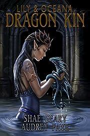Dragon Kin: Lily & Oceana (book 2)