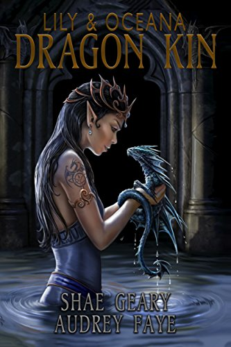 Amazon dragon kin lily oceana ebook audrey faye shae geary dragon kin lily oceana by faye audrey geary shae fandeluxe Image collections