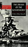 The Drama of the Scharnhorst, Fritz-Otto Busch, 1840222492