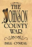 The Johnson County War, Bill O'Neal, 1571688765