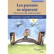Les parents se séparent 2e édition : Mieux vivre la crise...