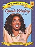The Oprah Winfrey Story (We Both Read: Level 3)
