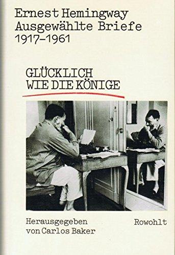 ausgewhlte-briefe-1917-1961-glcklich-wie-die-knige