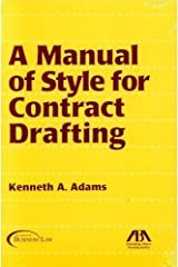 A Manual of Style for Contract Drafting by Kenneth A. Adams (2005-01-12) Mass Market Paperback