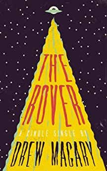 The Rover (Kindle Single) by [Magary, Drew]