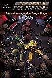Armageddon Trigger Finger (In a Galaxy Far, Far AwRy) (Volume 4)