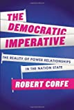 img - for The Democratic Imperative by Robert Corfe (2013-04-22) book / textbook / text book