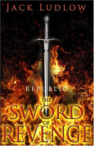 Download The Sword of Revenge: Republic II ebook