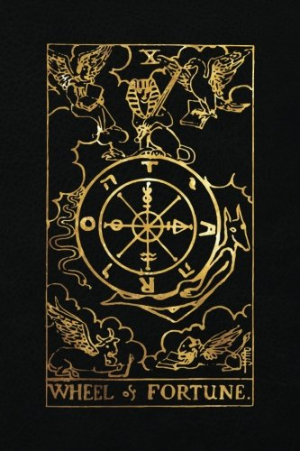 Wheel of Fortune: 120 blank pages, Wheel of Fortune Tarot Card Notebook - Black and Gold - Sketchbook, Journal, Diary (Tarot Card Notebooks) ()