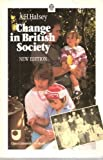 Change in British Society, Halsey, Albert H., 0192892002