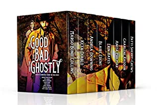 book cover of The Good, The Bad and The Ghostly
