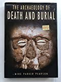 img - for Archaeology of Death and Burial book / textbook / text book